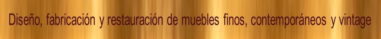 Venta de muebles finos en el df, restauración de muebles finos en México.